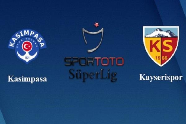 Nhận định Kasimpasa vs Kayserispor