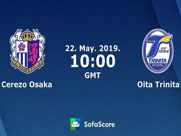 Nhận định Cerezo Osaka vs Oita Trinita, 17h00 ngày 22/05