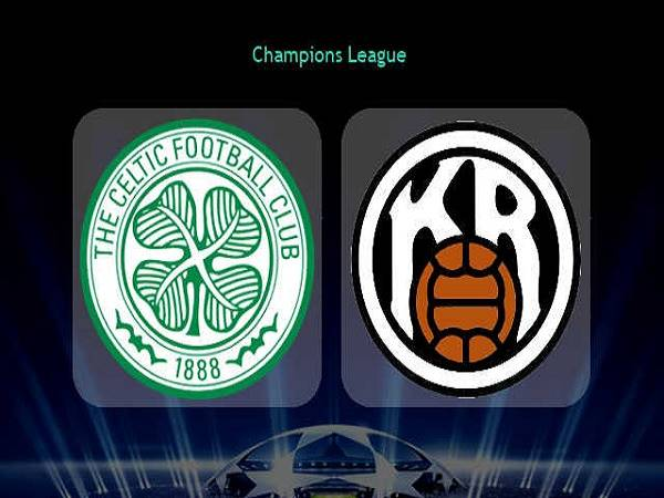 Soi kèo Celtic vs KR Reykjavik 01h45, 19/08 - Champions League