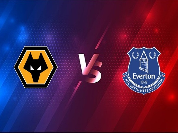 Soi kèo Wolves vs Everton – 03h15 13/01, Ngoại Hạng Anh