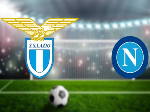 Nhận định bóng đá Lazio vs Napoli, 1h45 ngày 23/4